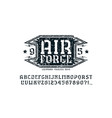 stencil-plate serif font and air force emblem vector image vector image
