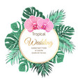 tropical wedding invitation orchid jungle greenery vector image