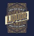 liquor label vintage design retro vector image vector image