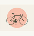 bicycle motivational poster design template with vector image vector image