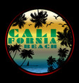 california typography t-shirt graphics poster vector image vector image