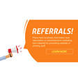 referrals program marketing advertising web banner vector image