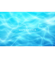 water realistic ripple great summer design vector image