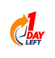 1 day left countdown banner vector image vector image