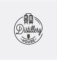 distillery house logo round linear distillery vector image