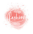 fashion boutique logo with pink splashes vector image vector image
