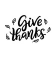give thanks isolated on white thanksgiving day vector image vector image