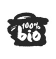 one hundred percent bio label on a black scribble vector image