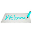 welcome paint vector image vector image