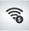 wifi connection signal icon with money sign in vector image vector image