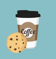 disposable coffee cup and chocolate chip cookie vector image vector image