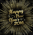 New Year 2016 greeting card gold firework vector image vector image