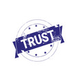trust guarantee stamp blue ink sign or badge icon vector image