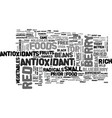 antioxidant and free radicals text word cloud vector image vector image