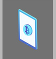 bitcoin currency rounded icon on tablet screen 3d vector image vector image