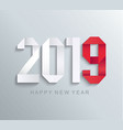 new 2019 year paper greeting card vector image