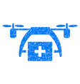first aid drone grunge icon vector image vector image