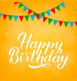 happy birthday hand drawn brush calligraphy vector image vector image