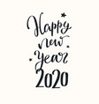 happy new year 2020 handwritten lettering vector image