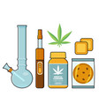 marijuana leaf pills patches cookie bong vaporizer vector image