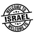 welcome to israel black stamp vector image vector image