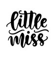 little miss kids fashion t shirt design vector image vector image