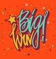 win inscription with colorful confetti