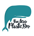ecology with blue whale and lettering text - use vector image vector image