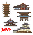 japanese temples and castle travel landmarks vector image vector image