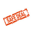 safe deal badge grunge seal or sticker icon vector image
