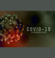 coronavirus infection background with 3d virus vector image vector image