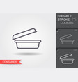 food container line icon with editable stroke vector image vector image