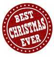 best christmas ever grunge rubber stamp vector image
