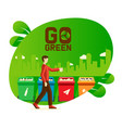 go green banner male characters recycle plastic vector image