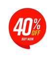 40 percent off buy now offer red speech bubble