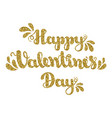 gold glitter lettering happy valentines day vector image vector image
