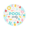 summer pool or beach party round sign poster vector image vector image