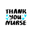 thank you nurse lettering vector image vector image
