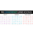 120 trendy gradient thin line icons set of vector image vector image