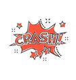 cartoon crash comic sound effects icon in comic vector image