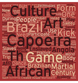 The Martialarm Intro To Capoeira text background vector image vector image