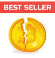 broken bitcoin blockchain and crypto currency vector image vector image