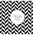 thank you on chevron bw pattern vector image vector image