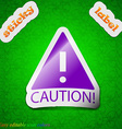 Attention caution icon sign Symbol chic colored vector image vector image