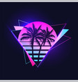 retrowave or synthwave or vaporwave aesthetic of vector image vector image