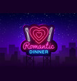 romantic dinner neon logo romantic dinner vector image