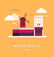 Famous landmark moulin rouge paris france vector image