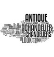 antique chandelier text word cloud concept vector image vector image