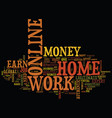 authentic info work online from home to earn vector image vector image