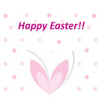 happy easter card with pink bunny ears and vector image vector image